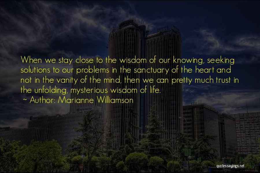 Not Knowing How To Trust Quotes By Marianne Williamson