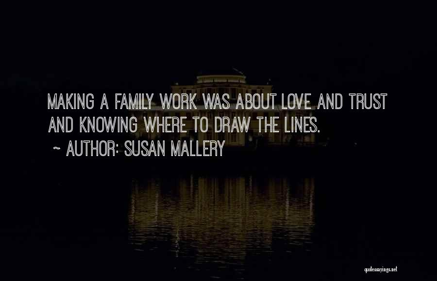 Not Knowing How To Trust Quotes By Susan Mallery