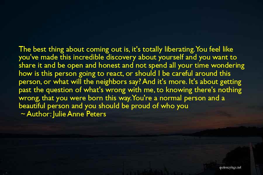 Not Knowing How You Feel Quotes By Julie Anne Peters
