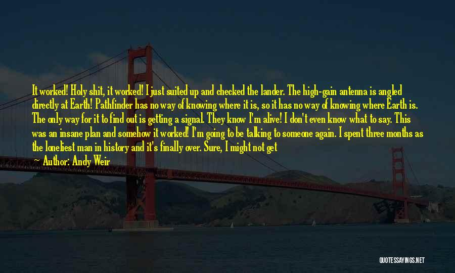 Not Knowing What Happened Quotes By Andy Weir