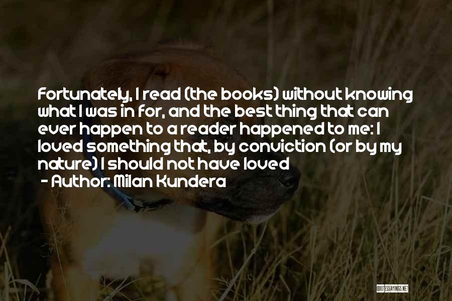 Not Knowing What Happened Quotes By Milan Kundera