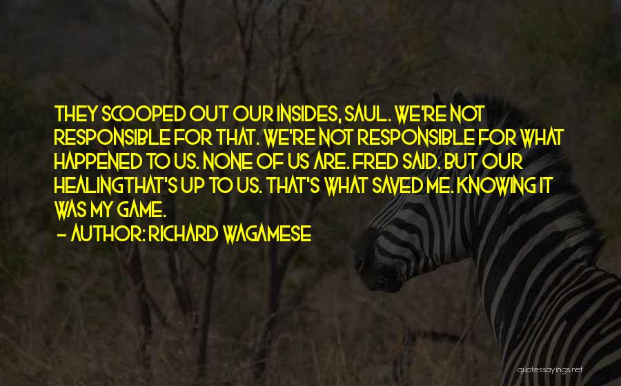 Not Knowing What Happened Quotes By Richard Wagamese