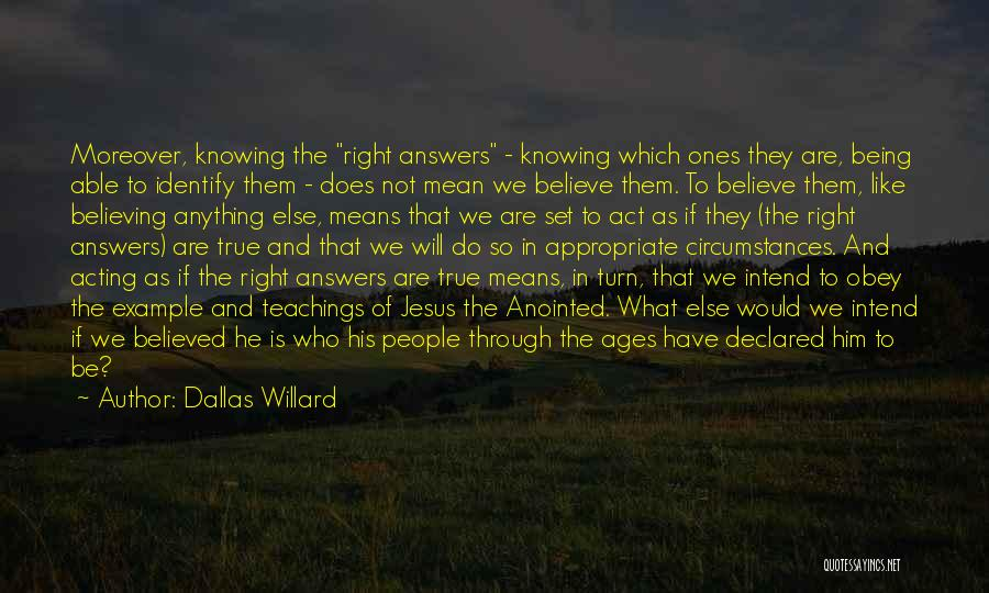 Not Knowing What Someone Else Is Going Through Quotes By Dallas Willard