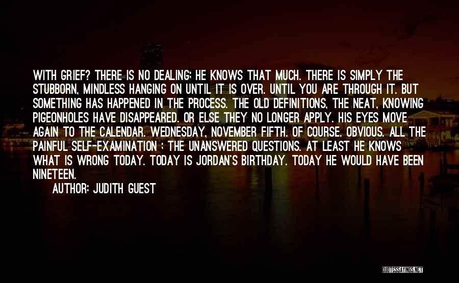 Not Knowing What Someone Else Is Going Through Quotes By Judith Guest