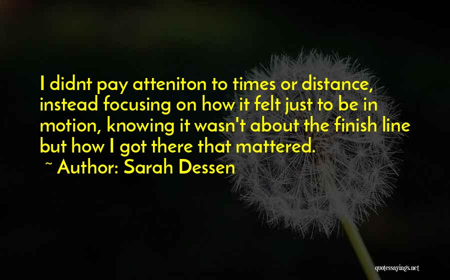 Not Knowing What You Want To Do With Your Life Quotes By Sarah Dessen