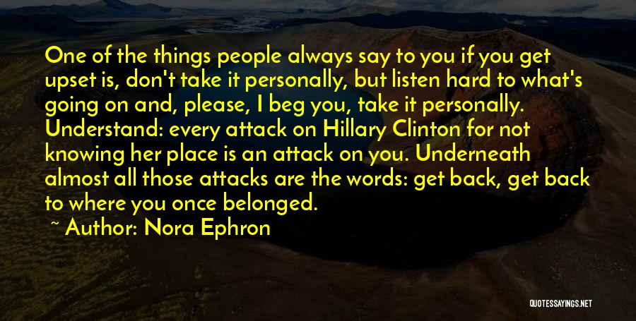 Not Knowing Where You're Going Quotes By Nora Ephron