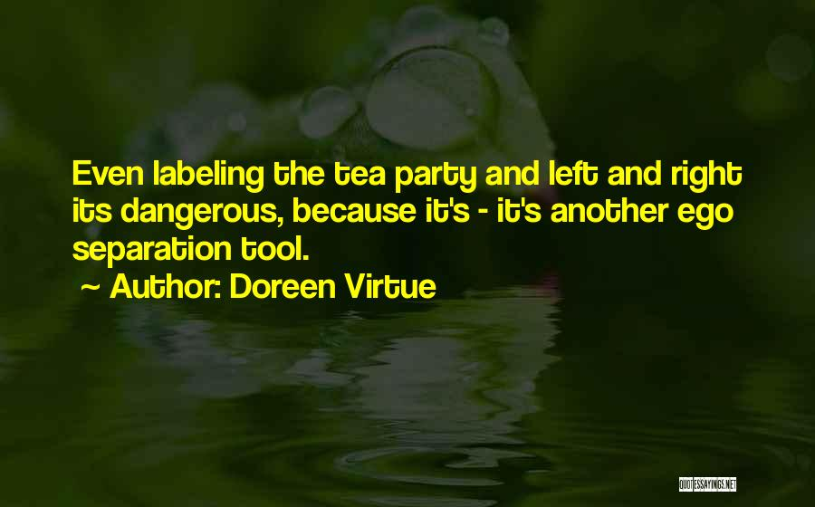 Not Labeling Yourself Quotes By Doreen Virtue