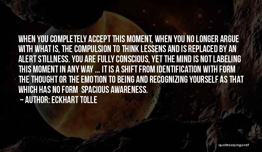 Not Labeling Yourself Quotes By Eckhart Tolle