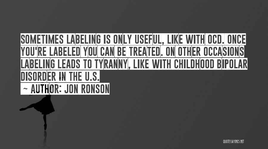 Not Labeling Yourself Quotes By Jon Ronson