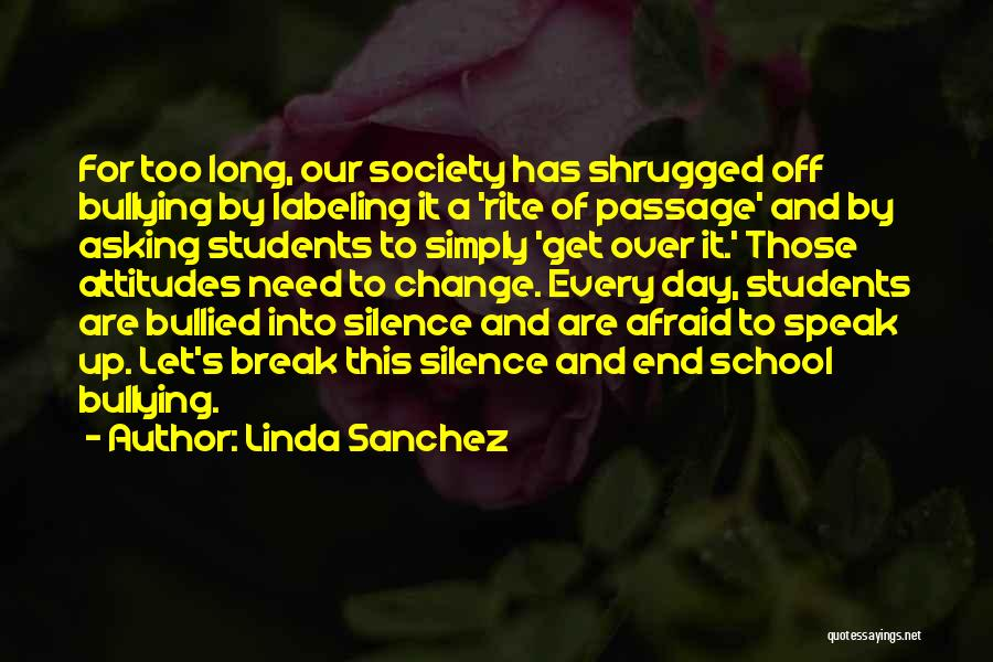 Not Labeling Yourself Quotes By Linda Sanchez