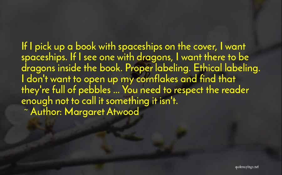 Not Labeling Yourself Quotes By Margaret Atwood