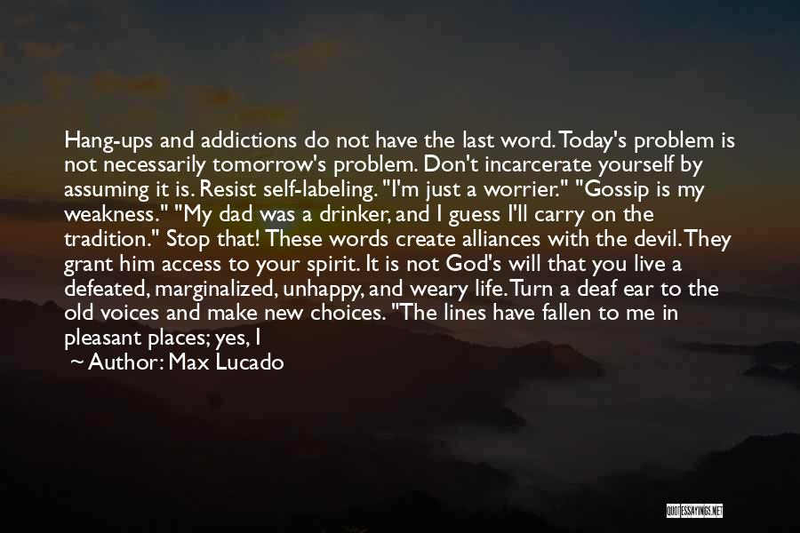 Not Labeling Yourself Quotes By Max Lucado
