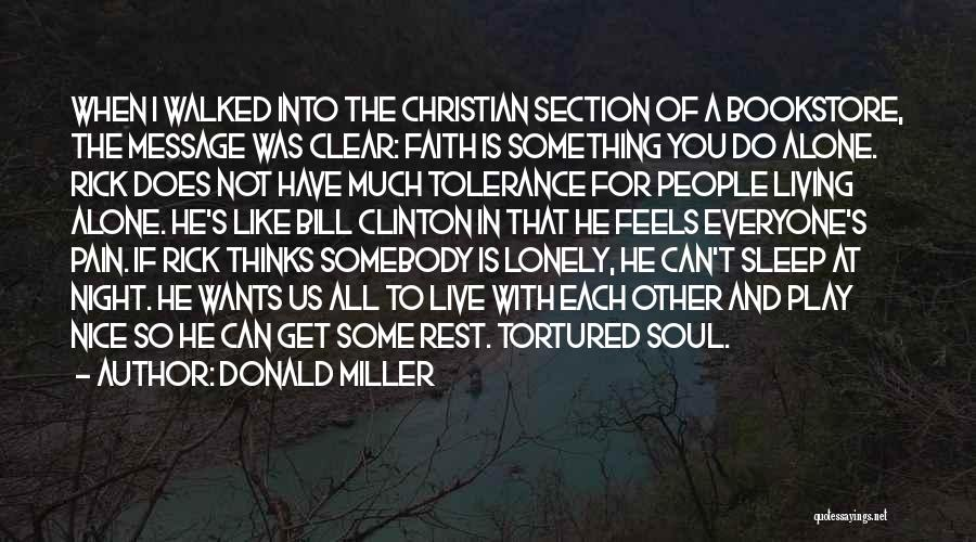 Not Like The Rest Quotes By Donald Miller