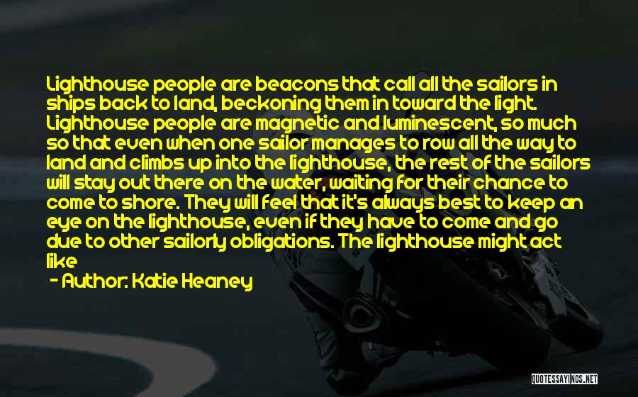 Not Like The Rest Quotes By Katie Heaney