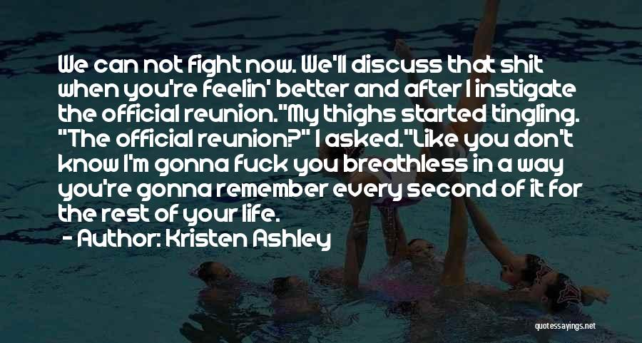 Not Like The Rest Quotes By Kristen Ashley