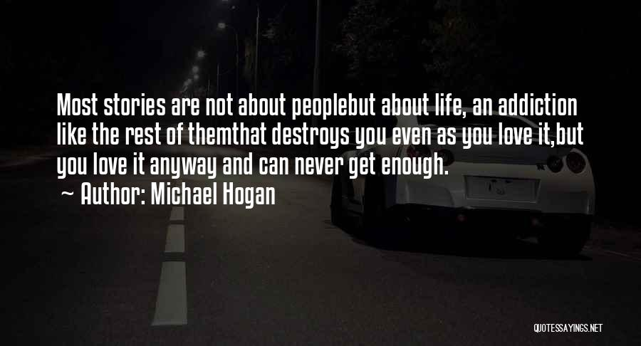 Not Like The Rest Quotes By Michael Hogan