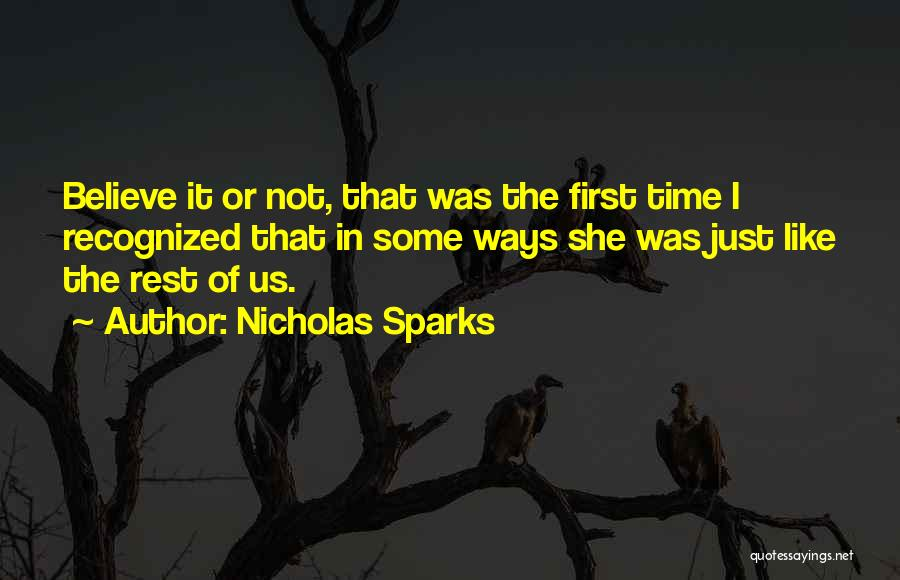 Not Like The Rest Quotes By Nicholas Sparks