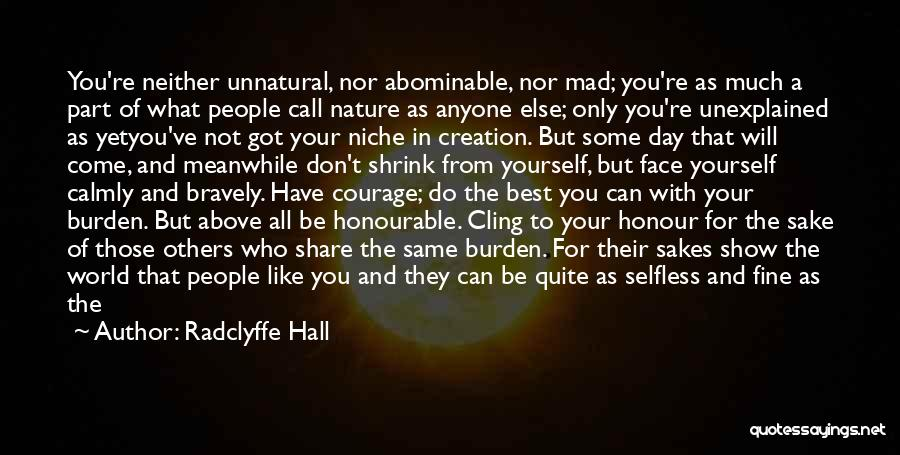 Not Like The Rest Quotes By Radclyffe Hall
