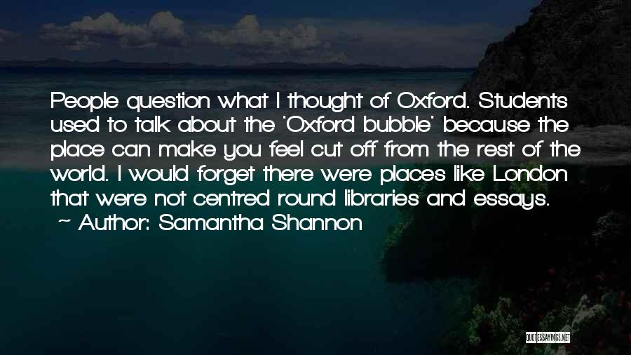 Not Like The Rest Quotes By Samantha Shannon