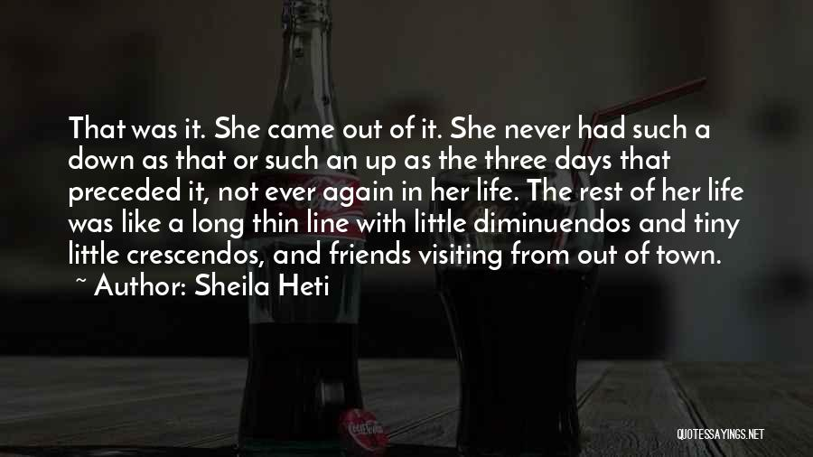 Not Like The Rest Quotes By Sheila Heti
