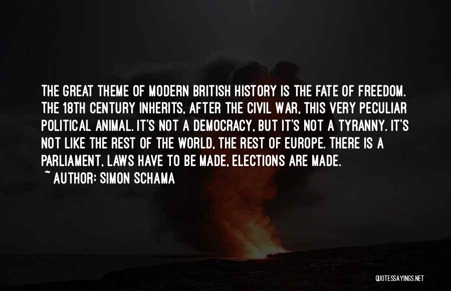 Not Like The Rest Quotes By Simon Schama
