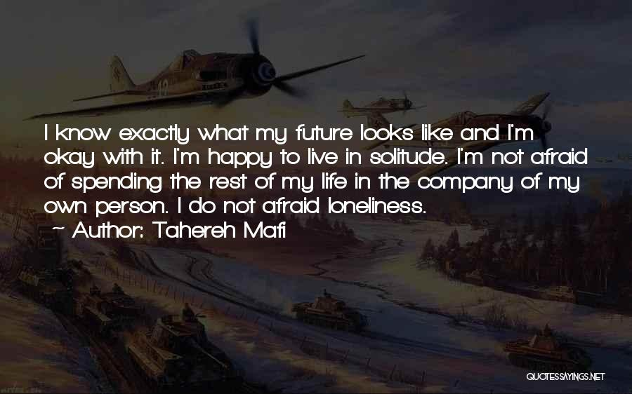 Not Like The Rest Quotes By Tahereh Mafi