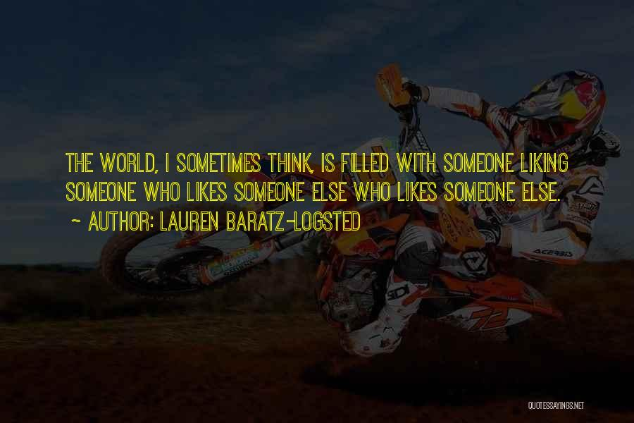 Not Liking Someone Who Likes You Quotes By Lauren Baratz-Logsted