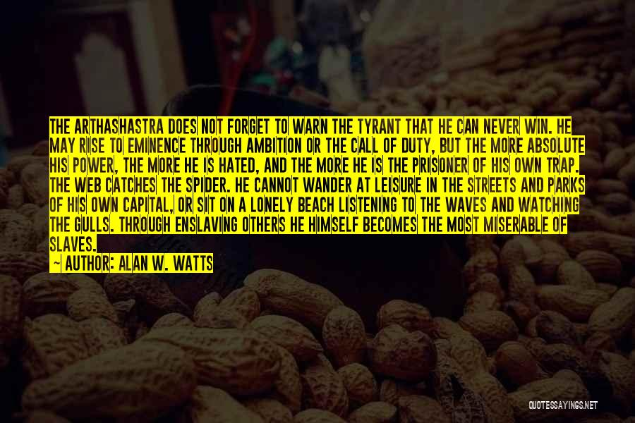 Not Listening To Others Quotes By Alan W. Watts