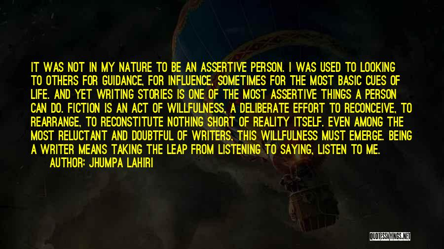 Not Listening To Others Quotes By Jhumpa Lahiri
