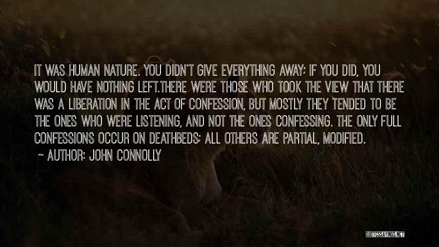 Not Listening To Others Quotes By John Connolly