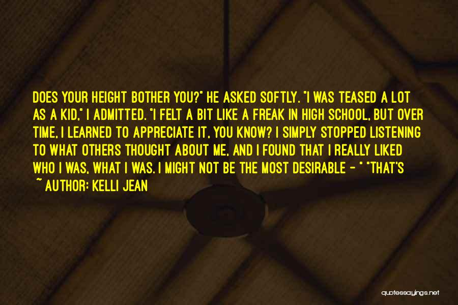 Not Listening To Others Quotes By Kelli Jean