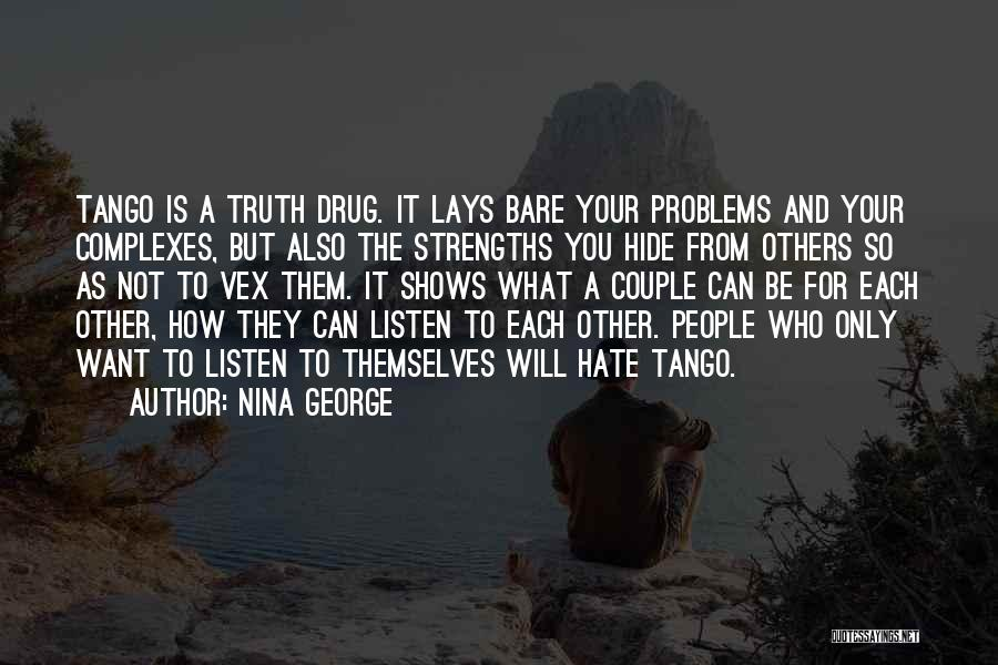 Not Listening To Others Quotes By Nina George