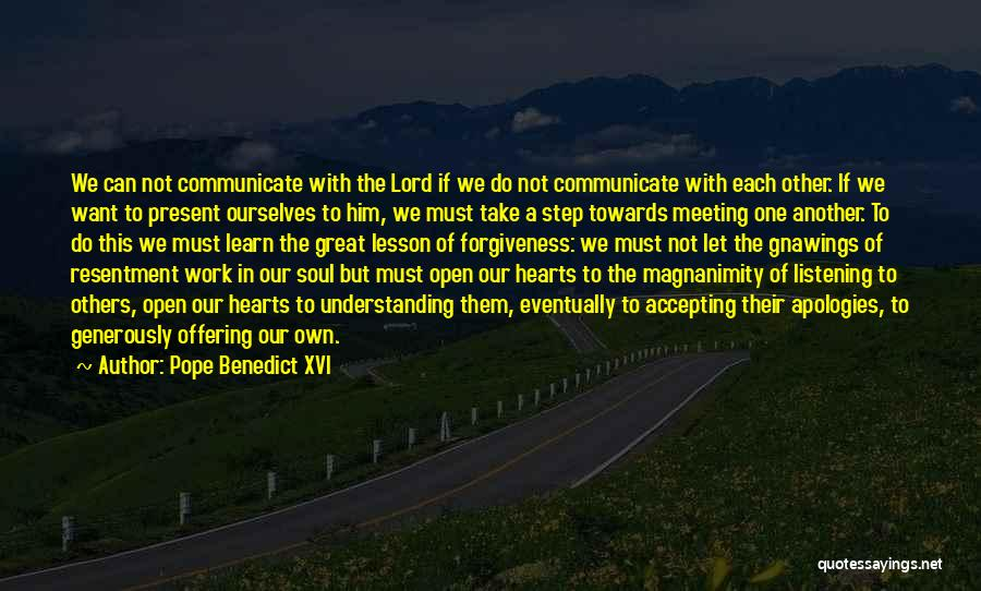 Not Listening To Others Quotes By Pope Benedict XVI