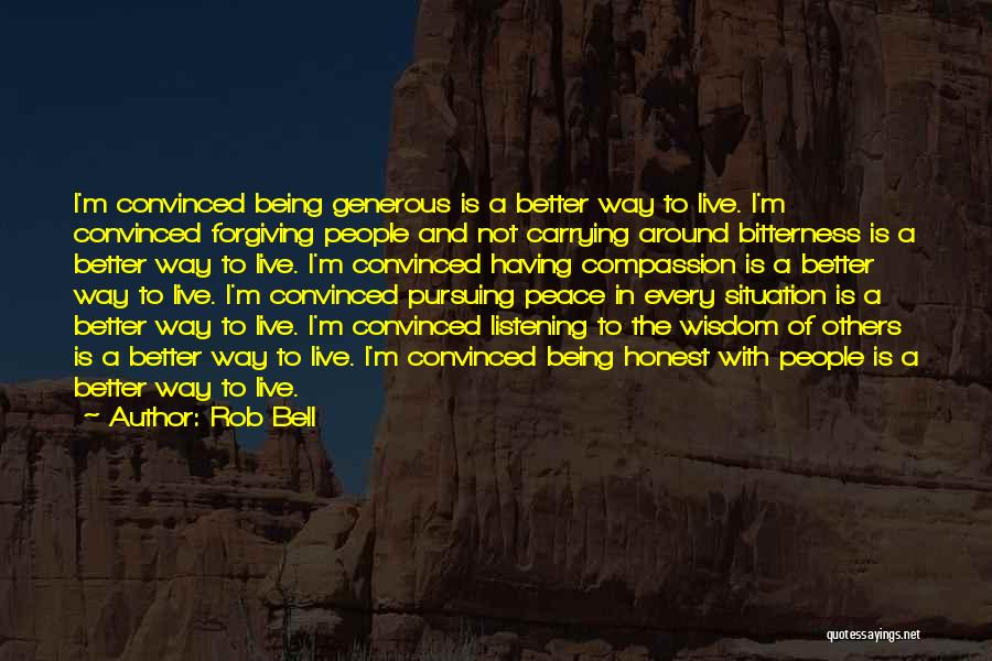 Not Listening To Others Quotes By Rob Bell