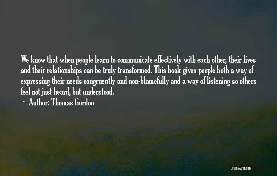 Not Listening To Others Quotes By Thomas Gordon