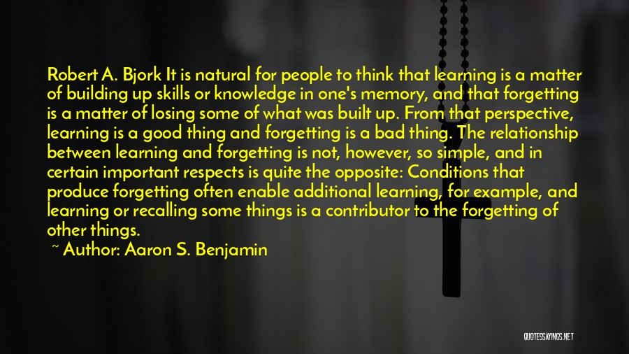 Not Losing Something Good Quotes By Aaron S. Benjamin
