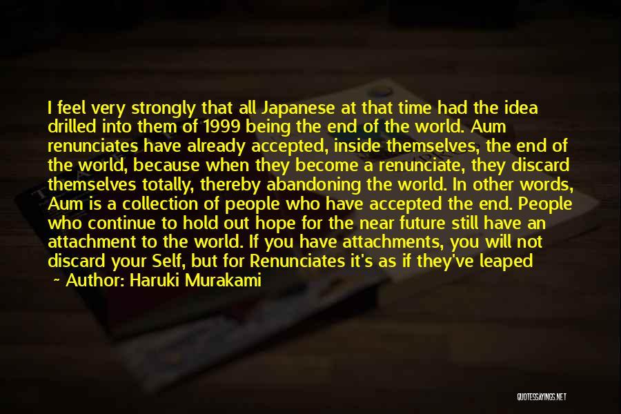 Not Losing Something Good Quotes By Haruki Murakami