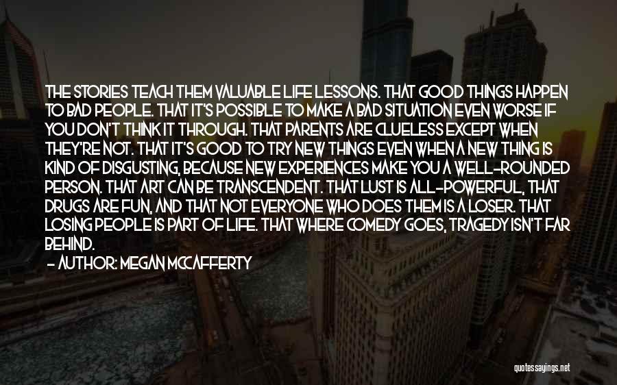 Not Losing Something Good Quotes By Megan McCafferty