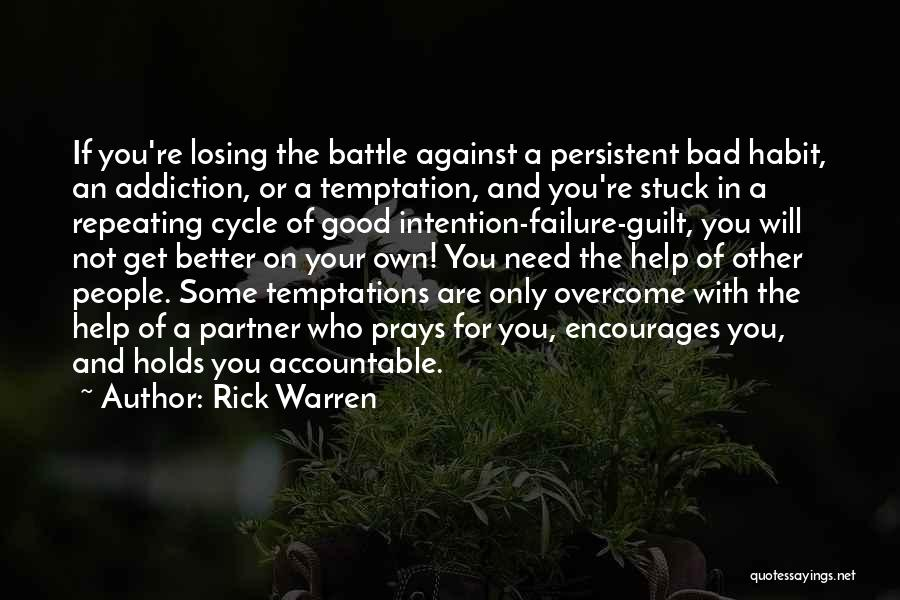 Not Losing Something Good Quotes By Rick Warren