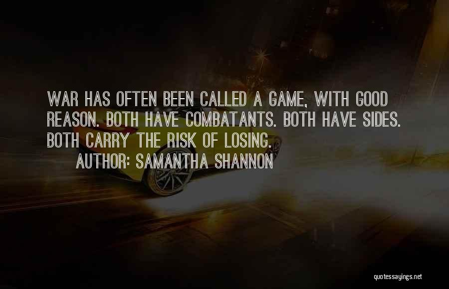 Not Losing Something Good Quotes By Samantha Shannon
