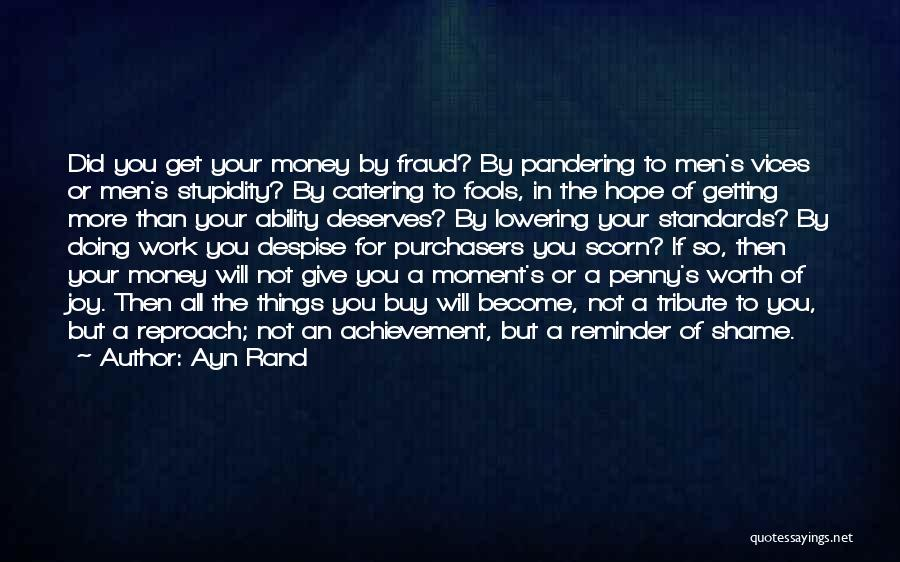 Not Lowering Your Standards Quotes By Ayn Rand