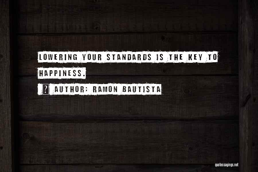 Not Lowering Your Standards Quotes By Ramon Bautista
