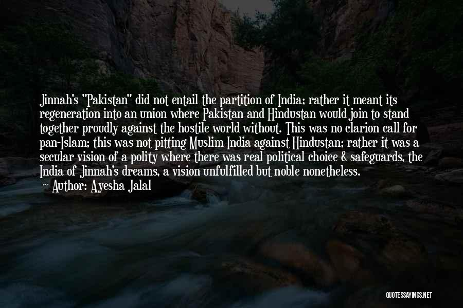 Not Meant For This World Quotes By Ayesha Jalal