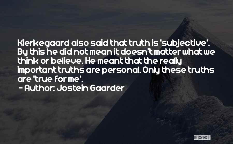 Not Meant For This World Quotes By Jostein Gaarder