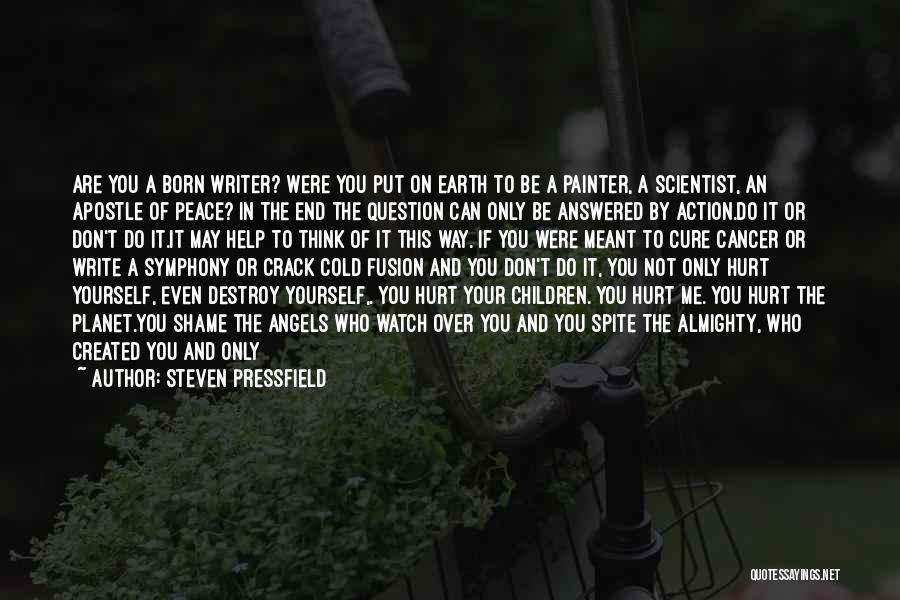 Not Meant For This World Quotes By Steven Pressfield
