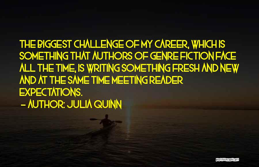 Not Meeting Someone's Expectations Quotes By Julia Quinn