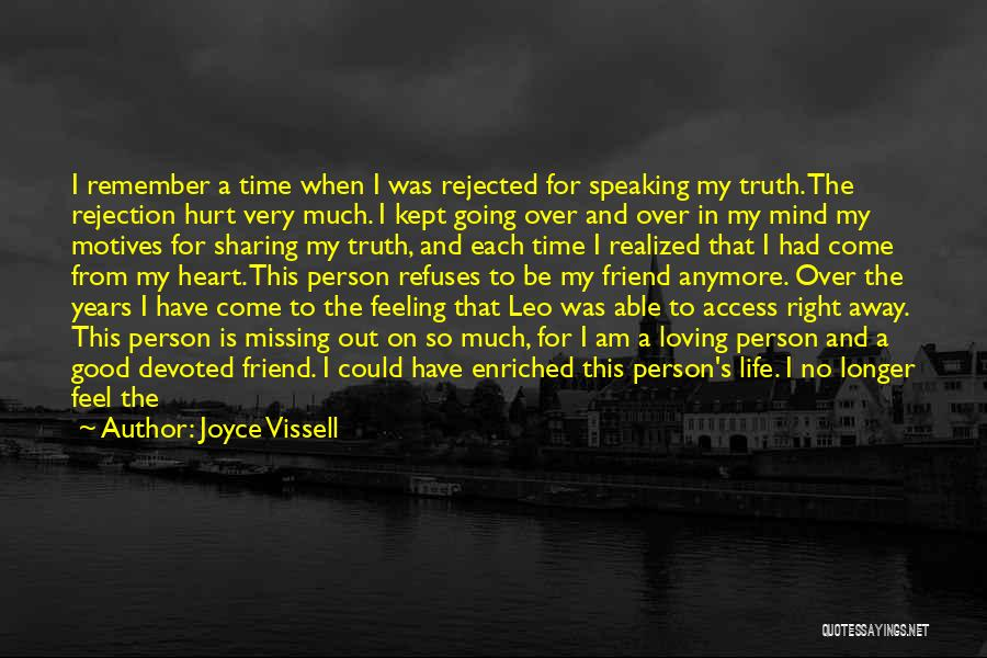 Not Missing You Anymore Quotes By Joyce Vissell
