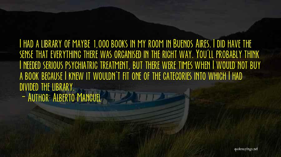 Not Needed Quotes By Alberto Manguel