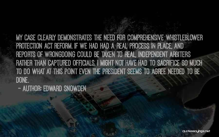 Not Needed Quotes By Edward Snowden