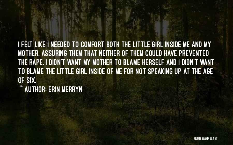 Not Needed Quotes By Erin Merryn